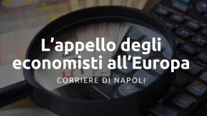 L'appello di 67 economisti italiani all'Unione Europea