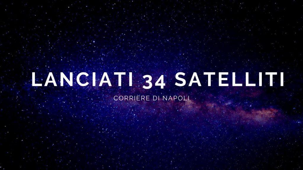 lanciati 34 satelliti