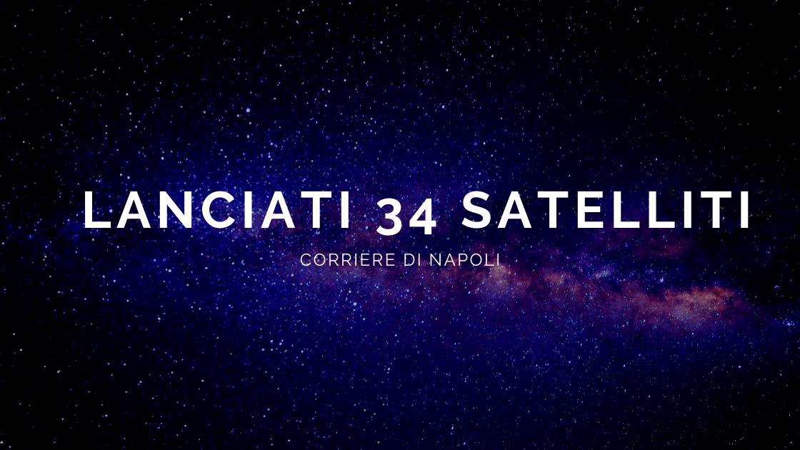 Scienza, #astropartenopeo: lanciati altri 34 satelliti
