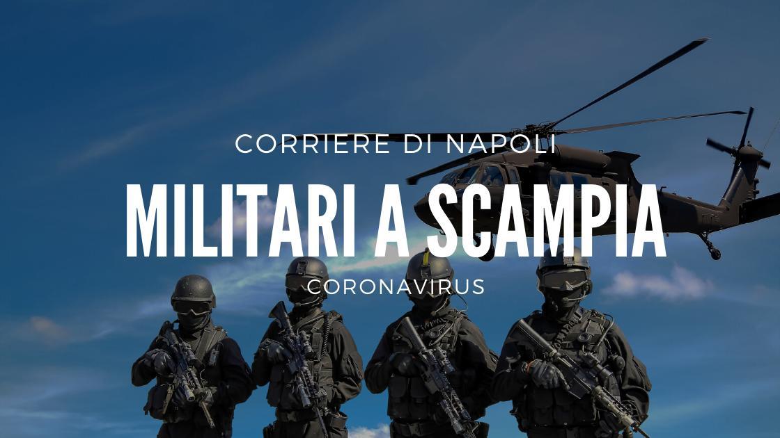 News, Coronavirus: Militari anche a Scampia!