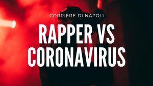 i rapper si sfidano, ma il nemico è il Coronavirus