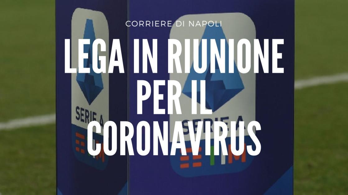 Sport, Serie A: Lega in riunione per il Coronavirus!