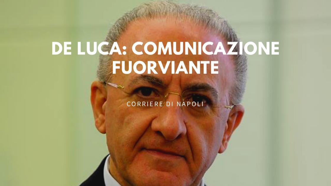 """Coronavirus, De Luca """"Comunicazione fuorviante"""""""