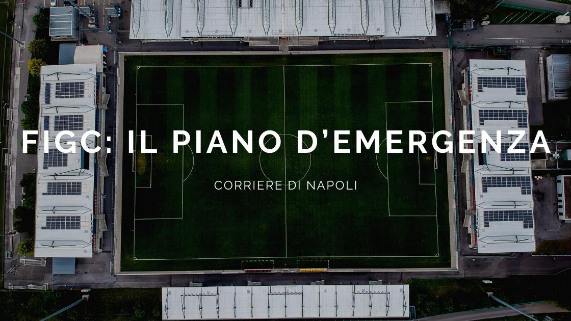 Coronavirus, Calcio: FIGC, il piano d'emergenza