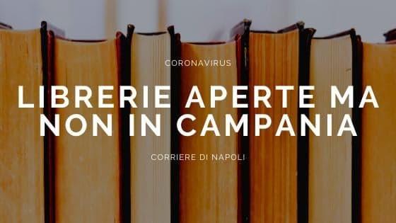 Coronavirus, librerie aperte ma non in Campania