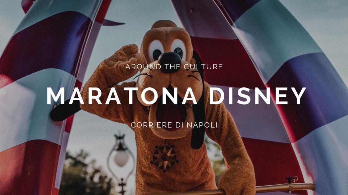 #AroundtheCulture: maratona film Disney