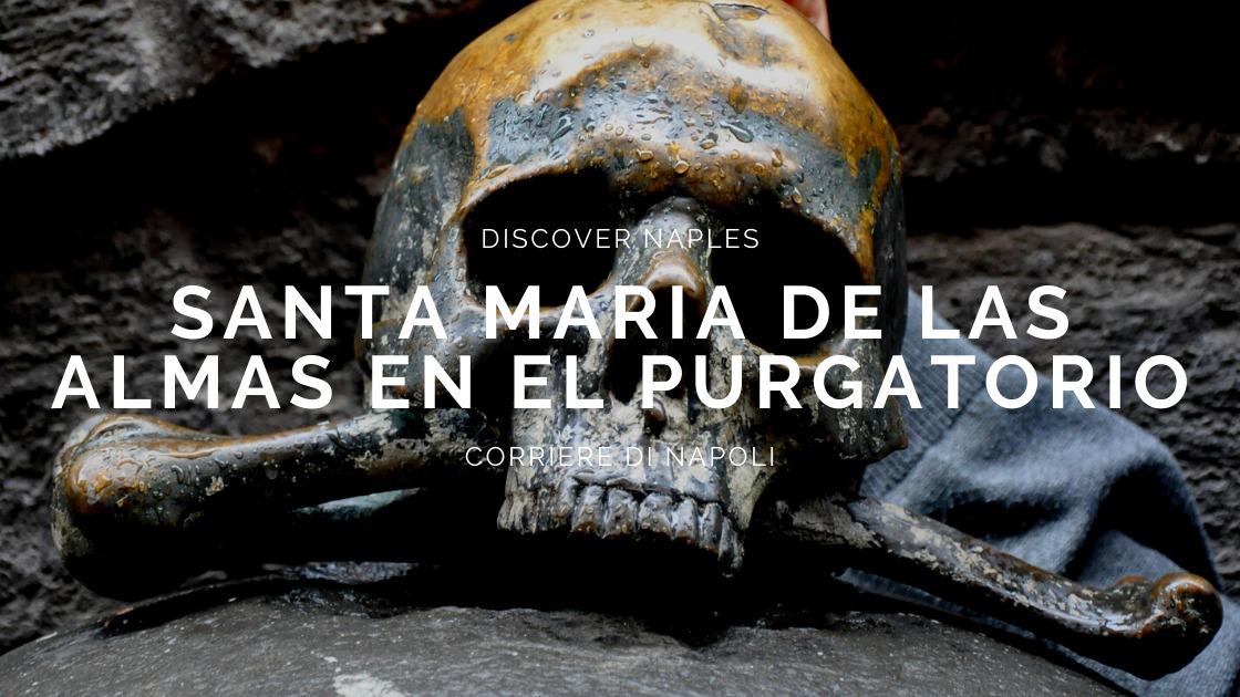 Discover Naples, Santa Maria de las Almas en el Purgatorio