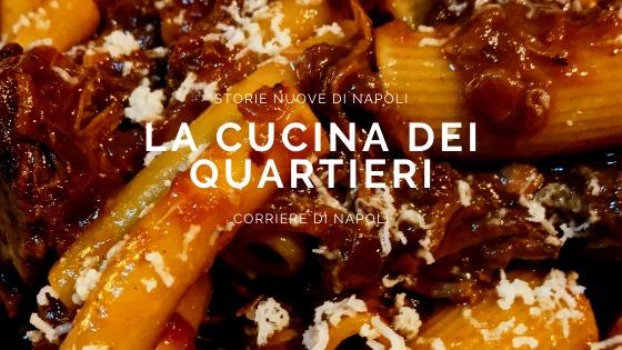 #vivinapoli, Storie nuove di Napoli: la cucina dei Quartieri!