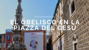 El obelisco en la Piazza del Gesù