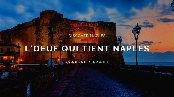 Castel dell'Ovo à Naples