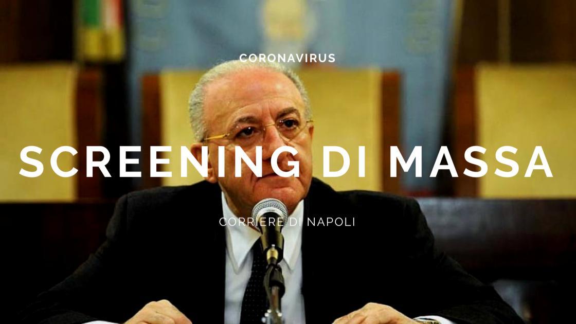 Coronavirus: De Luca annuncia screening di massa