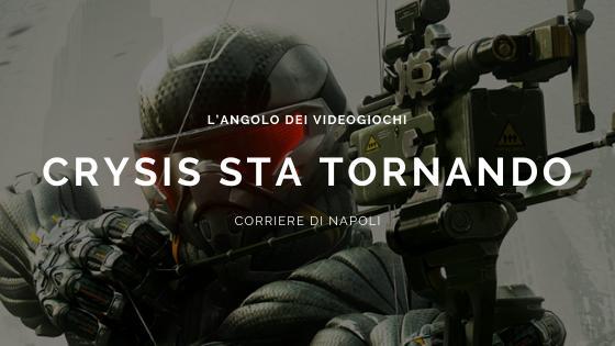 L'angolo dei videogiochi: Crysis sta tornando