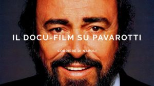 il docu-film su Luciano Pavarotti