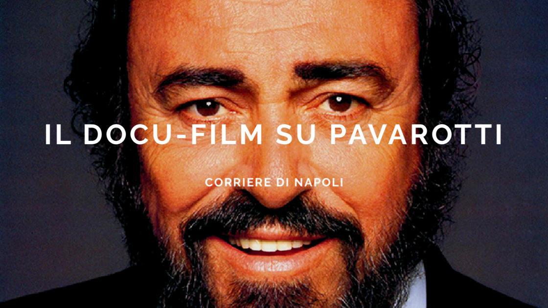 Arte&Cultura: il docu-film su Luciano Pavarotti