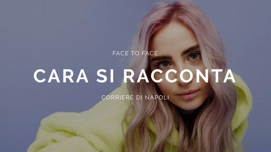 """FaceToFace: il CdN incontra…CARA! """"Fedez, Pablo e il mio futuro"""""""