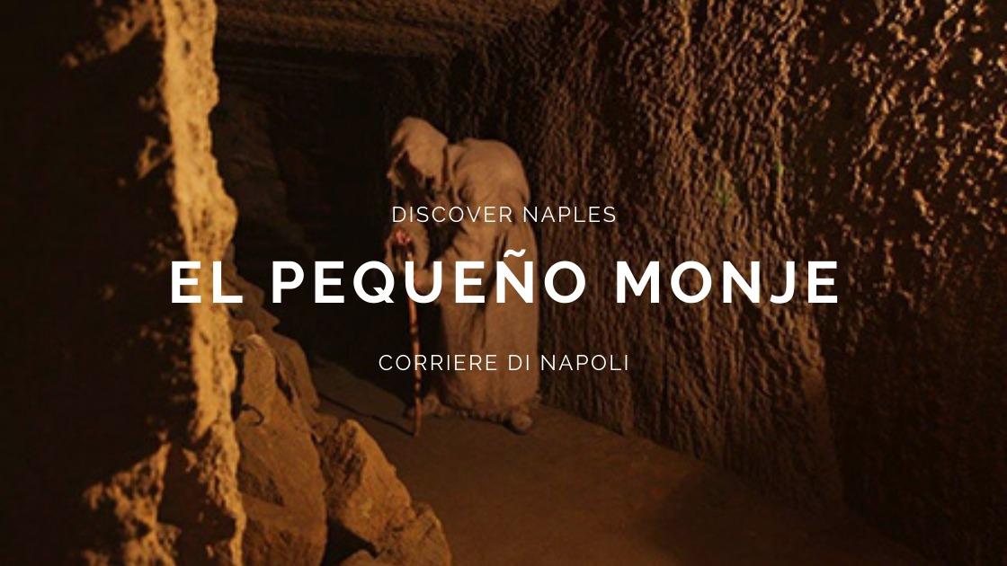 Discover Naples, El pequeño monje