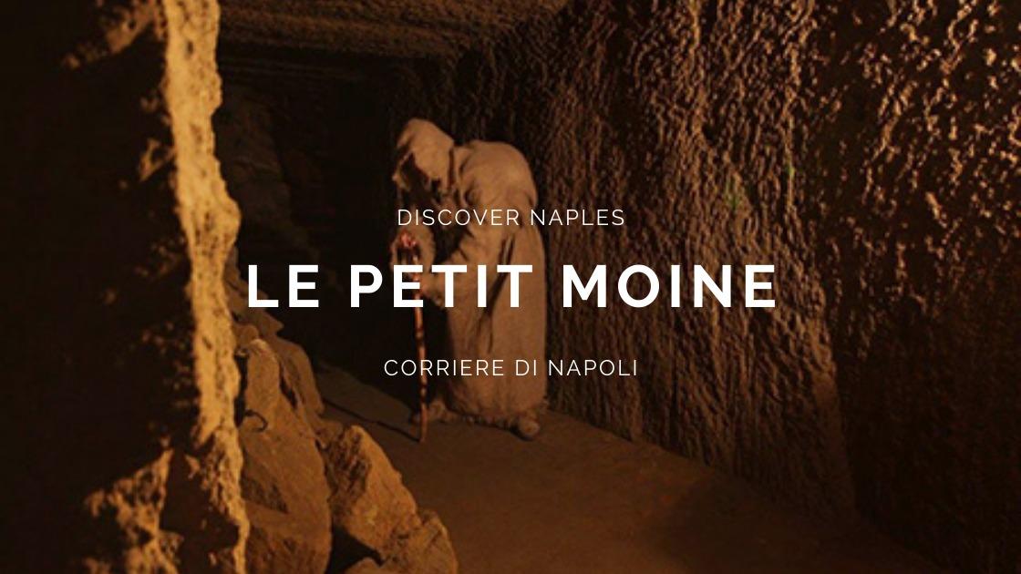 Discover Naples, Le petit moine