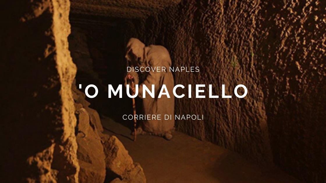 Discover Naples, La storia del Munaciello