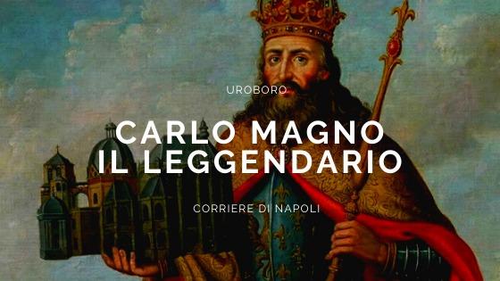 Uroboro: il leggendario Carlo Magno