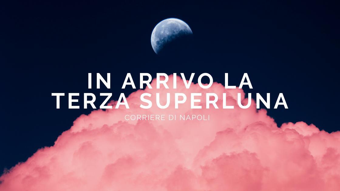 Scienza, #astropartenopeo: in arrivo la terza Superluna