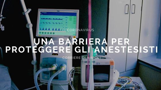 Una barriera per proteggere gli anestesisti