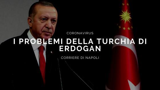 Coronavirus: i problemi della Turchia di Erdogan