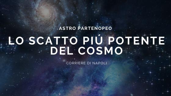 Scienza, #astropartenopeo: fotografato uno dei fenomeni più potenti del cosmo