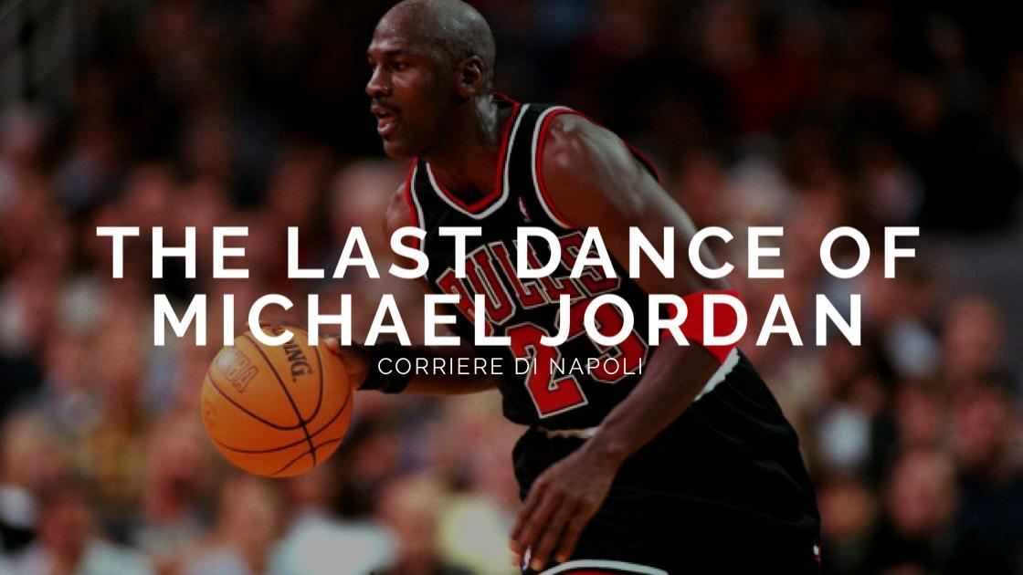 Sport, Basket: The Last Dance of Michael Jordan