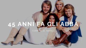 45 anni fa il successo degli ABBA