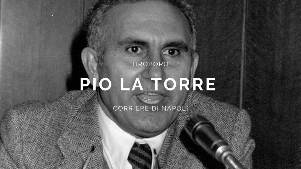 Uroboro: in ricordo di Pio La Torre