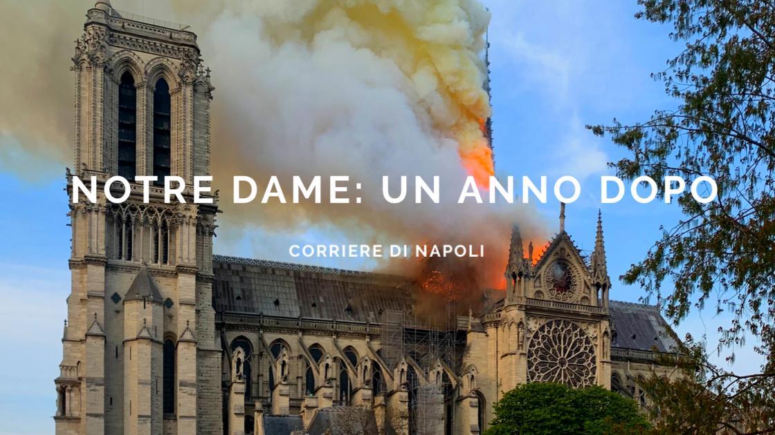 Arte&Cultura, Notre Dame: un anno dopo