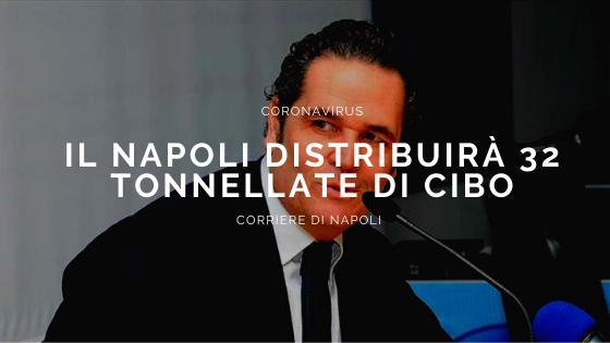 Formisano: Il Napoli distribuirà 32 tonnellate di cibo