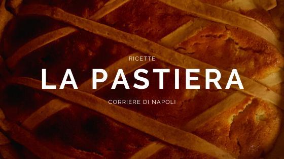 Food, Ricette: La Pastiera Napoletana