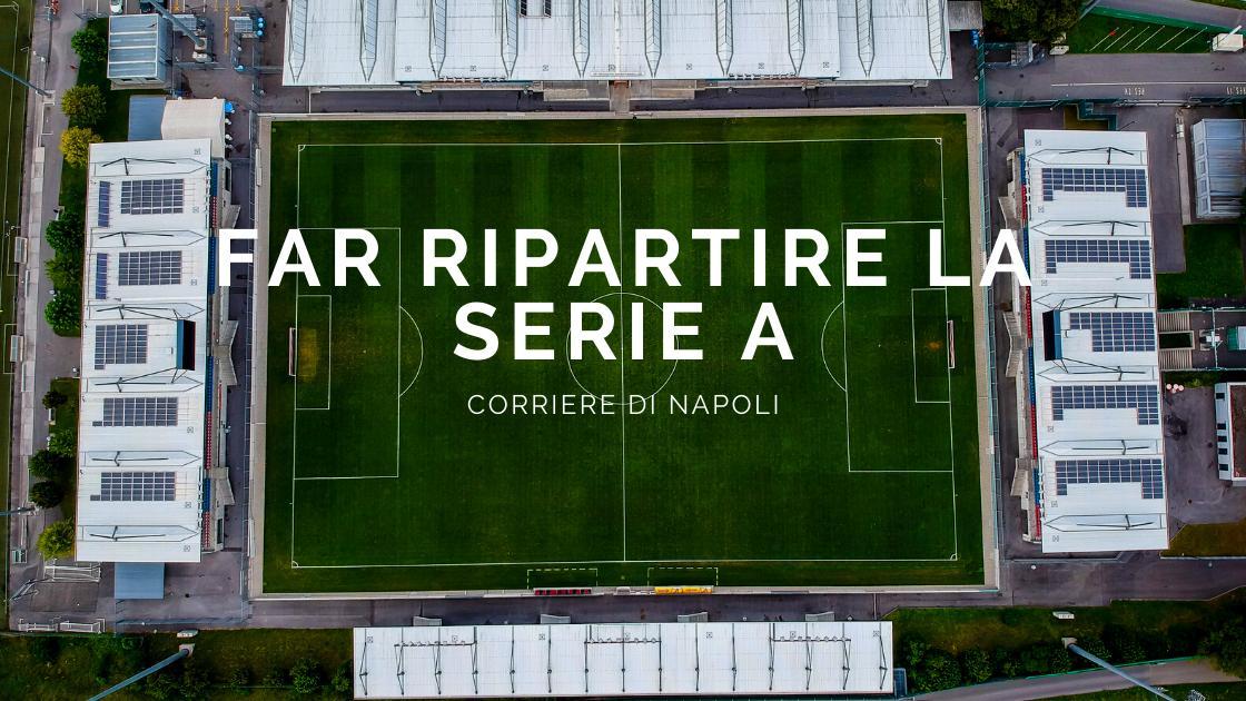 Calcio, Coronavirus: mercoledì e giovedì riunioni chiave per la Serie A
