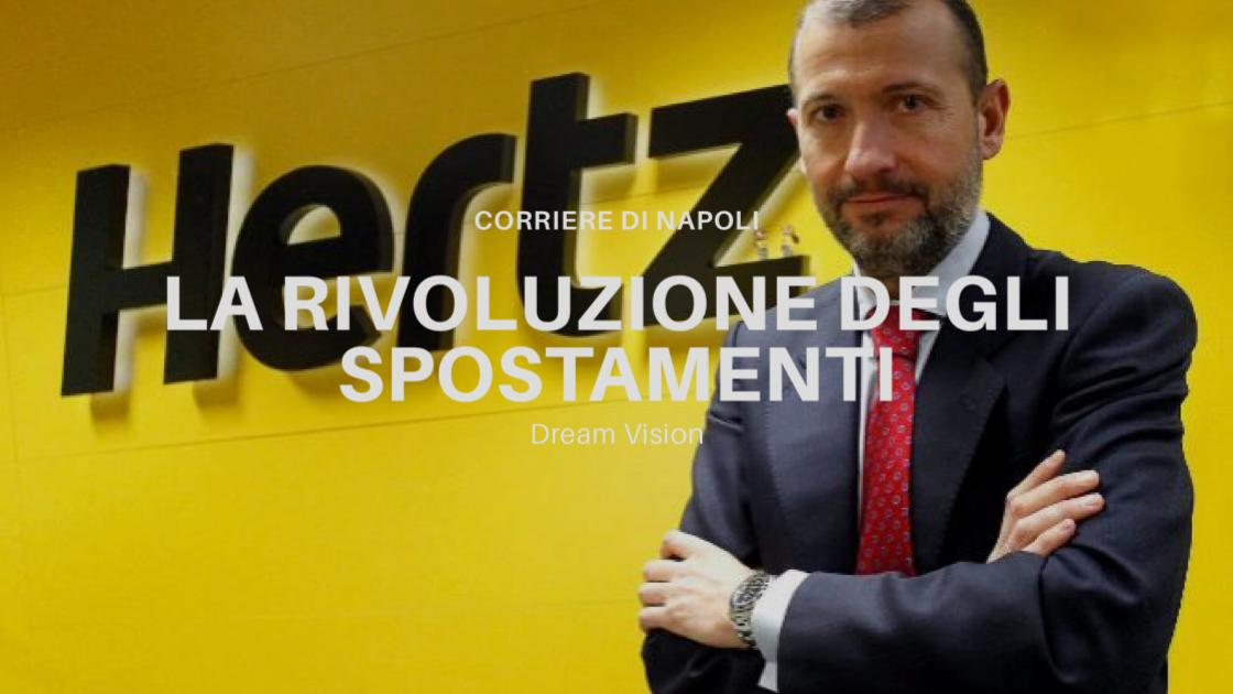 Economia, Dream Vision: Hertz, la rivoluzione degli spostamenti
