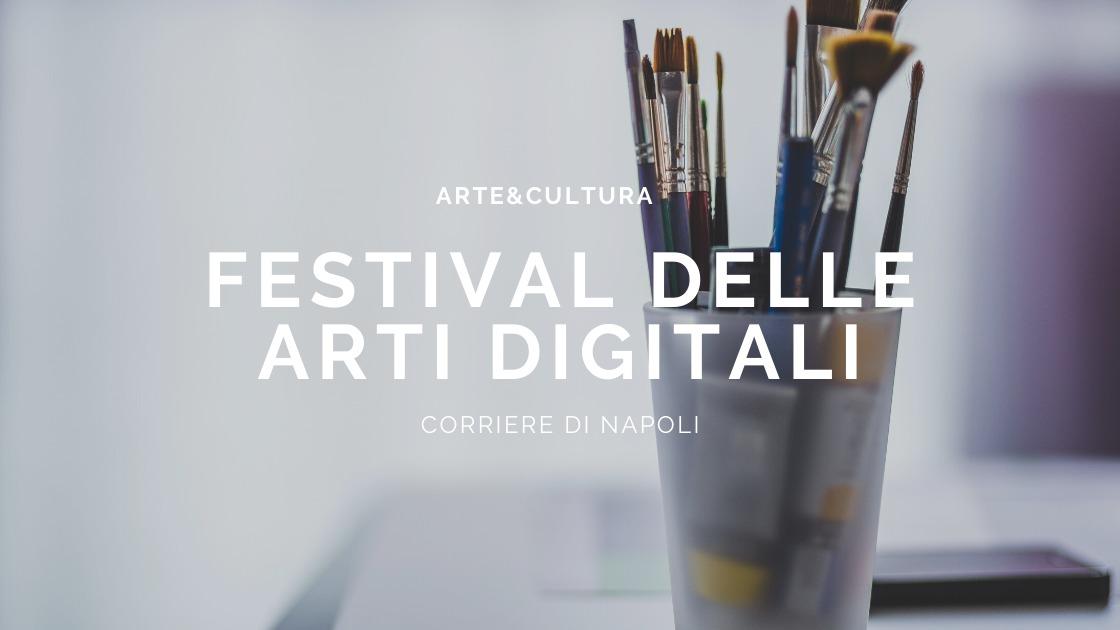 Arte&Cultura: V Edizione del Festival delle Arti in digitale