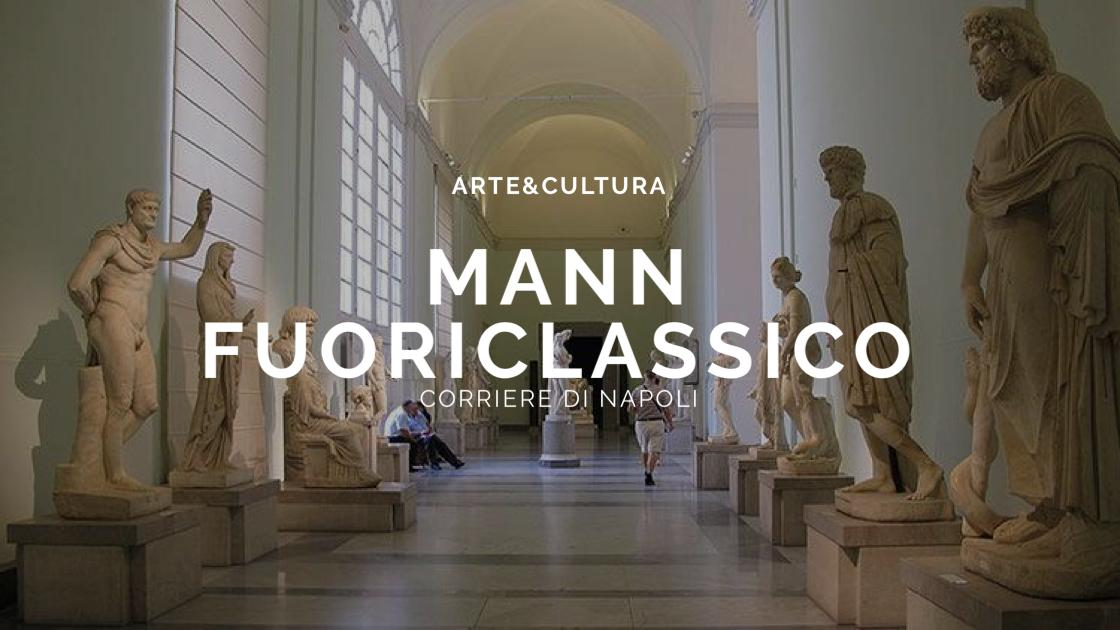 "#AroundtheCulture: MANN ""Fuoriclassico 3"""