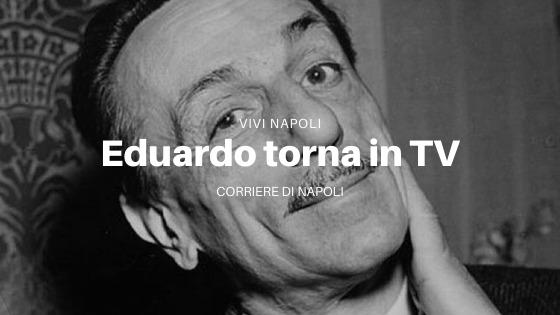 #Arte&Cultura: 120 anni di Eduardo De Filippo