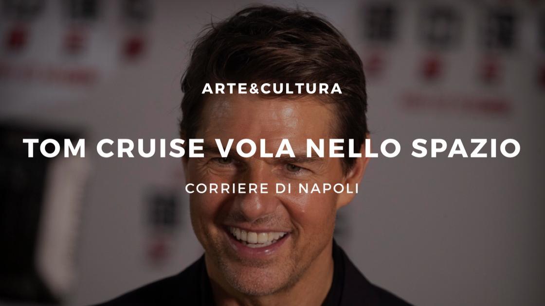 Arte&Cultura: Tom Cruise vola nello spazio!