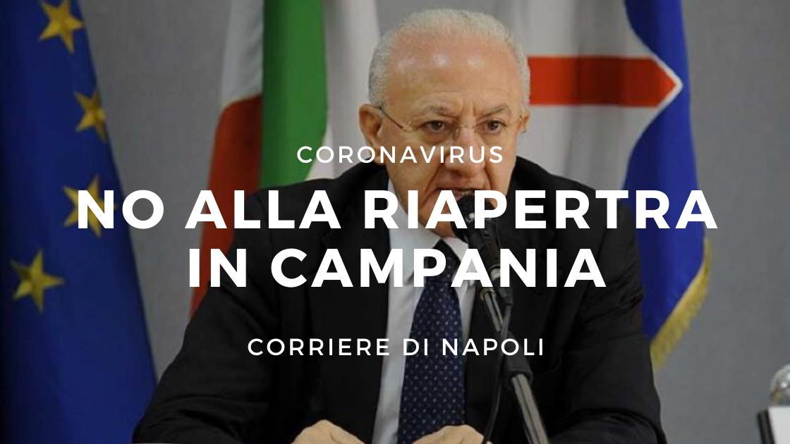 """Coronavirus, De Luca: """"No alla riapertura in Campania"""""""