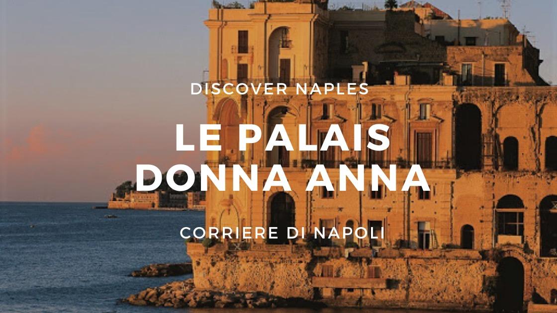 Discover Naples, Le palais Donna Anna