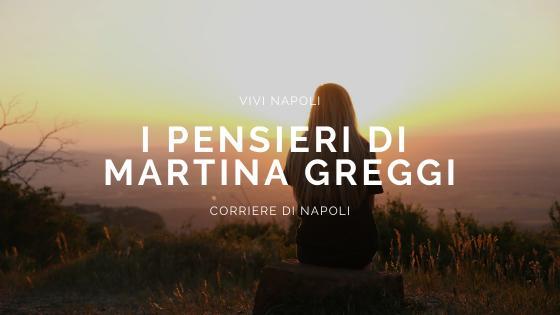 #vivinapoli: i sogni di Martina Greggi