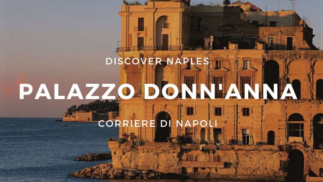 Discover Naples, Palazzo Donn'Anna