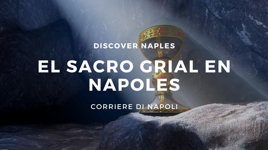 Discover Naples, El Sacro Grial en Nápoles