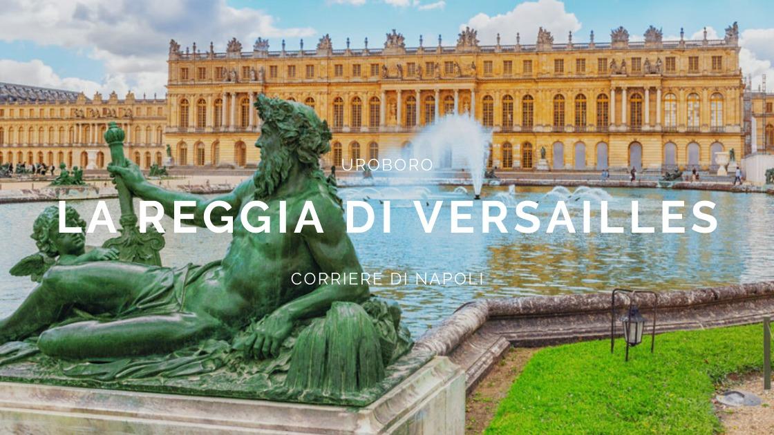 Uroboro: la reggia di Versailles