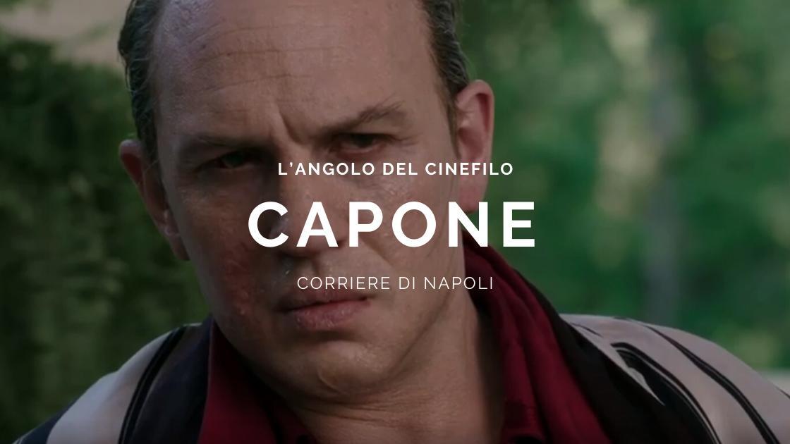 L'angolo del cinefilo: Tom Hardy è Al Capone