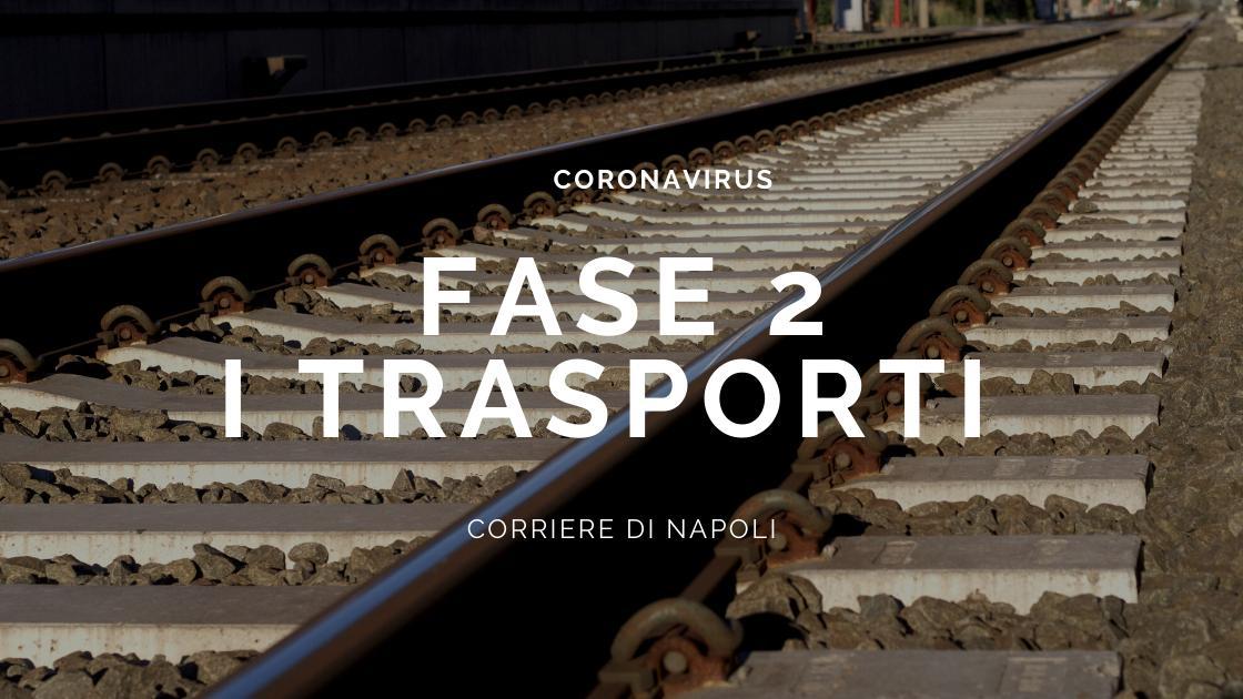 News: Fase 2: ecco come si viaggerà a Napoli e in Campania