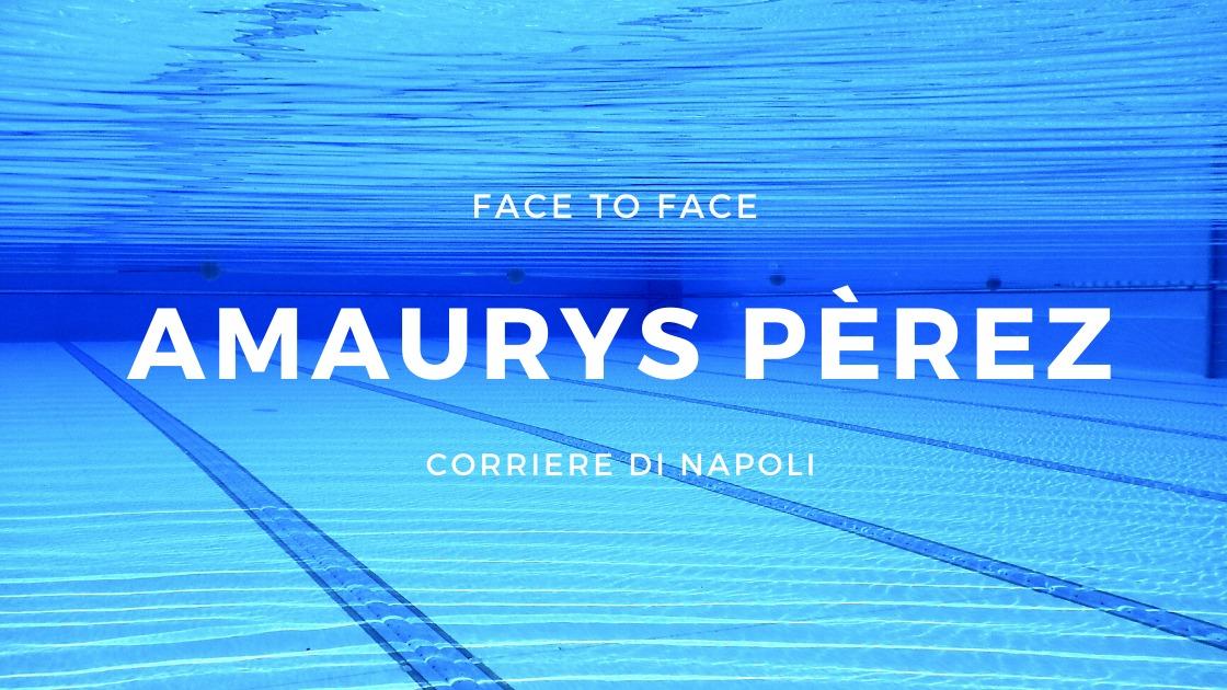 "#Facetoface Amaurys Perez si racconta al CdN: ""Napoli mi ha lasciato tanto"""