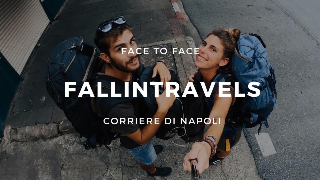 "FaceToFace: Fallintravels si raccontano, ""perché non viaggiare?"""