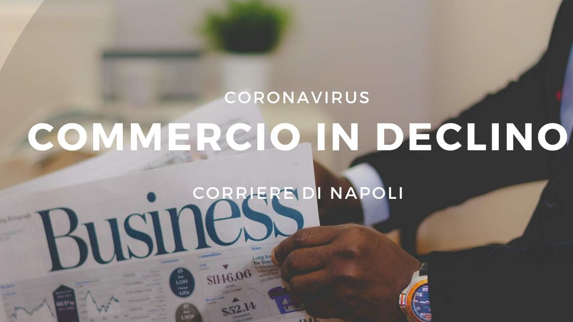 Coronavirus: Commercio in declino